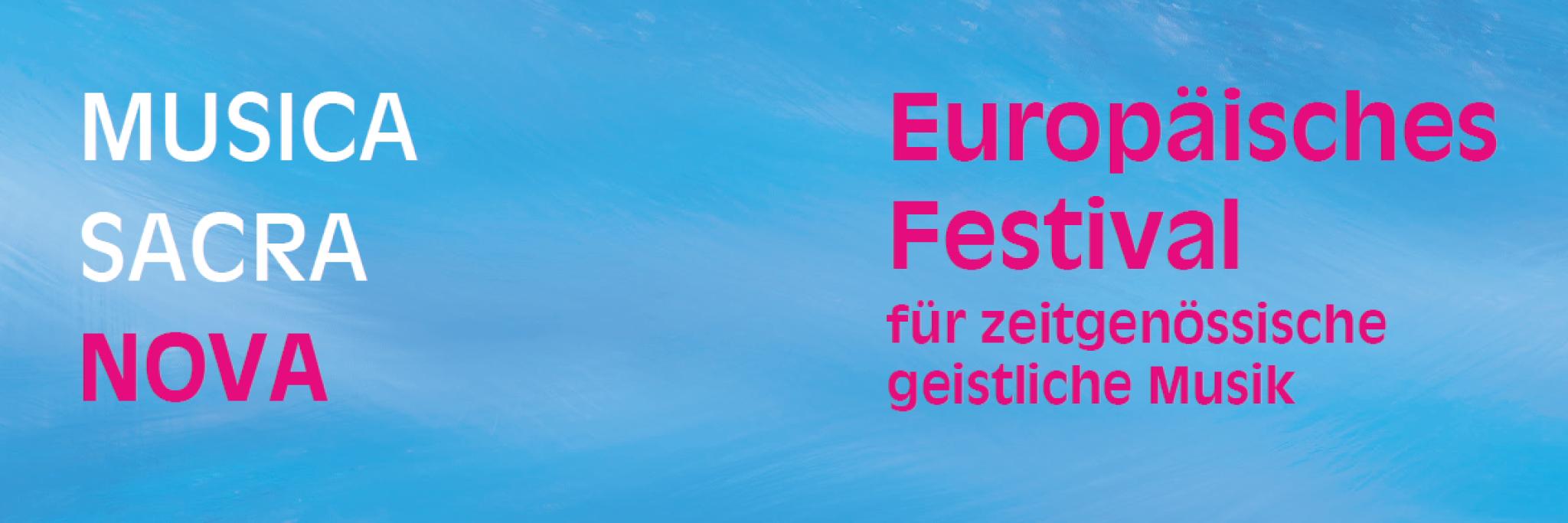 grafika przedstawia fragment plakatu Musica Sacra Nova, błękitne tło, w lewym górnym rogu napis Musica Sacra Nova, obok nazwa festiwalu Europaisches Festival